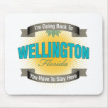 Estoy volviendo a (Wellington) Tapetes De Raton