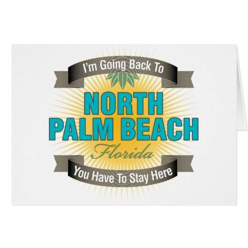 Estoy volviendo (el Palm Beach del norte) Tarjeta De Felicitación