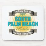 Estoy volviendo (el Palm Beach del sur) Alfombrilla De Ratón