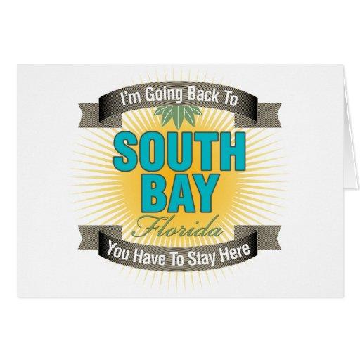 Estoy volviendo (la bahía del sur) tarjeta de felicitación