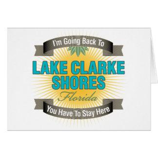 Estoy volviendo (las orillas de Clarke del lago) Tarjeta De Felicitación