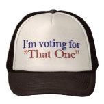 """Estoy votando por """"aquél"""" (Obama 2008) Gorros"""