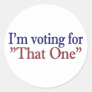 """Estoy votando por """"aquél"""" (Obama 2008) Pegatina Redonda"""