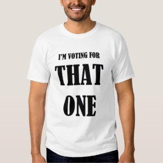 Estoy votando por AQUÉL Remeras
