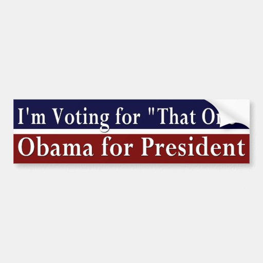 """Estoy votando por """"esa un"""" pegatina para el parach pegatina para auto"""