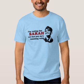 Estoy votando por Sarah y ese individuo Remera