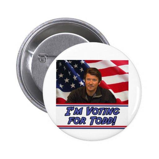 Estoy votando por Todd Pin Redondo De 2 Pulgadas