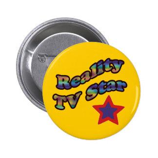 estrella de la realidad TV Pin Redondo 5 Cm