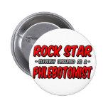 Estrella del rock. Phlebotomist Pin