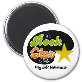 Estrella del rock por noche - peluquero del trabaj imán redondo 5 cm
