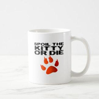 Estropee el gatito o muera taza clásica