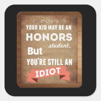 Estudiante de los honores pegatina cuadrada