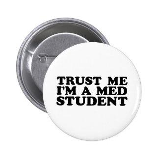 Estudiante del MED Pin Redondo De 2 Pulgadas