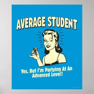 Estudiante medio: El ir de fiesta avanzado Póster