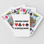 Estudiante perpetuo del puente duplicado (juegos d barajas de cartas