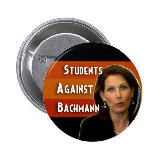 Estudiantes contra el botón de la campaña de Bachm