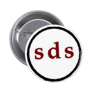 estudiantes para un botón de la sociedad democráti