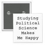 Estudiar ciencia política me hace feliz pins