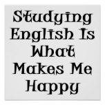 Estudiar inglés es qué me hace feliz poster