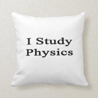 Estudio la física cojin