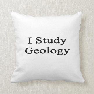 Estudio la geología almohada