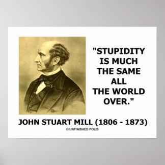 Estupidez de John Stuart Mill mucho el igual por t Posters