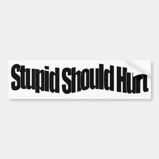 Estúpido debe dañar etiqueta de parachoque
