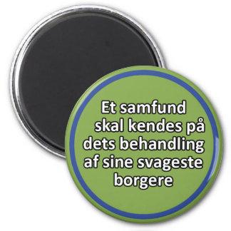 Et samfund skal kendes 2 inch round magnet