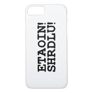 ETAOIN! SHRDLU! iPhone 7 CASE