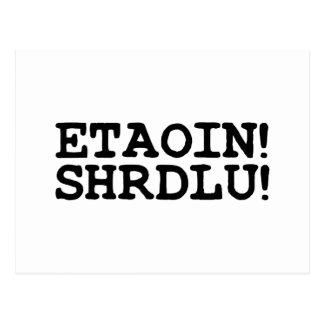 ETAOIN! SHRDLU! POSTCARD
