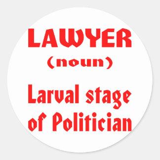 Etapa larval del abogado (sustantivo) del político pegatina redonda