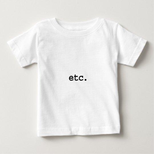 etc. baby T-Shirt