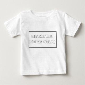 eternal facepalm baby T-Shirt