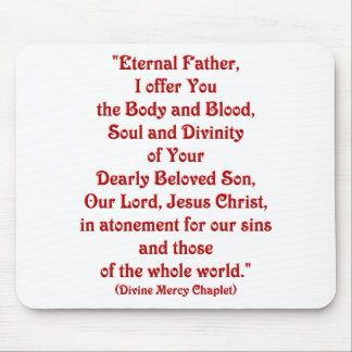 Eternal Father, I offer You.... Mouse Pad