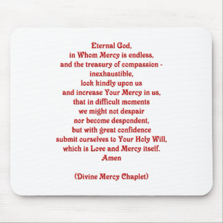 Eternal God in Whom Mercy is Endless... Mouse Pad