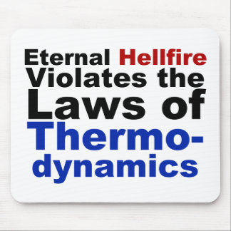 Eternal Hellfire Violates Thermodynamics Mouse Pad