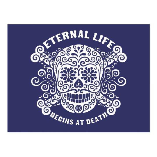 Eternal Life Begins at Death Postcard