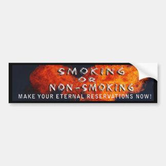 ETERNAL RESERVATIONS - SMOKING OR NON-SMOKING BUMPER STICKER