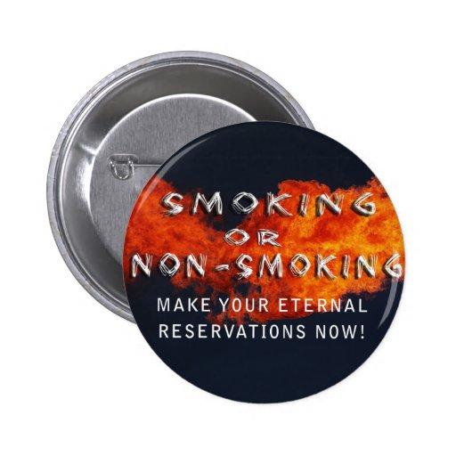 ETERNAL RESERVATIONS - SMOKING OR NON-SMOKING PINBACK BUTTON