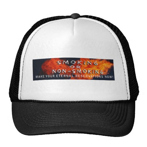 ETERNAL RESERVATIONS - SMOKING OR NON-SMOKING TRUCKER HAT