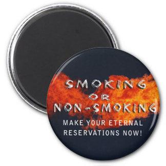 ETERNAL RESERVATIONS - SMOKING OR NON-SMOKING MAGNET