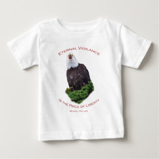 Eternal Vigilance is the Price of Freedom Tee Shirts
