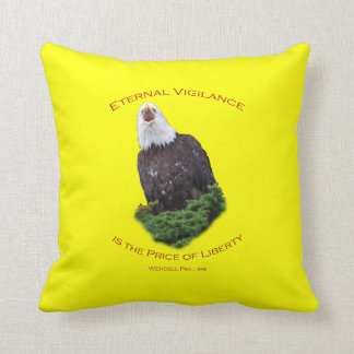 Eternal Vigilance is the Price of Freedom Throw Pillow