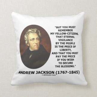 Eternal Vigilance People Price Of Liberty Jackson Throw Pillow