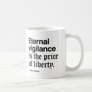 Eternal Vigilance requires a lot of coffee! Coffee Mug