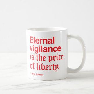 Eternal Vigilance requires a lot of coffee! / Red Coffee Mug