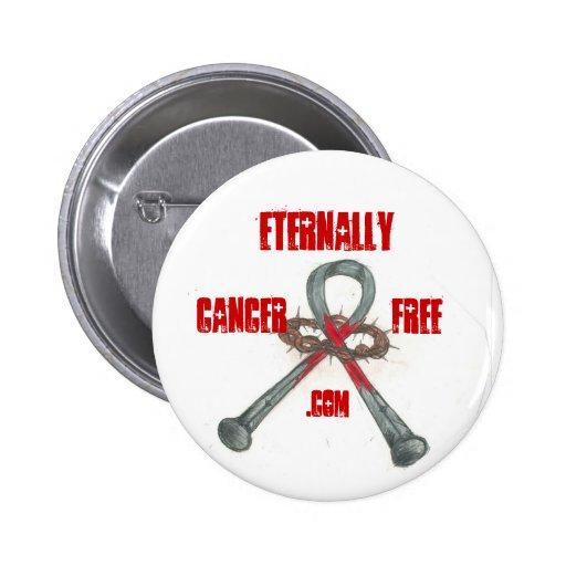ETERNALLY CANCER FREE 2 INCH ROUND BUTTON