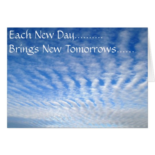 ETERNITY, Each New Day..........  Brings New To... Card