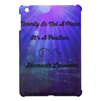 Eternity Is Not A Place by Diamante Lavendar Case For The iPad Mini