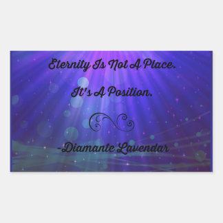 Eternity Is Not A Place by Diamante Lavendar Rectangular Sticker